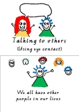 Talking to others (using eye contact)