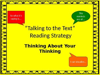 Talking to the Text Reading Strategy
