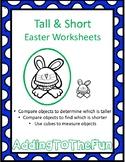 Tall & Short Easter Measurement Worksheets