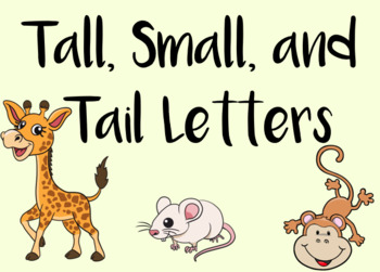 Tall, Small, Tail Letters