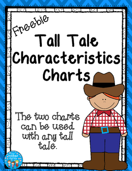 Tall Tale Characteristics Charts Freebie