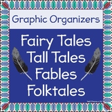 Tall Tale, Fairy Tale, Fable, and Folktale Graphic Organizers