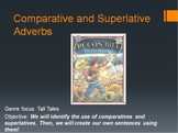 Tall Tale Pecos Bill/Comparatives and Superlatives