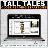 Tall Tales | Close Reading Passages and Interactive Notebo