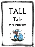 Tall Tale Wax Museum 2nd 3rd Grade Gifted and Talented Activity