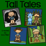 Tall Tales (Paul Bunyan •John Henry • Davy Crockett • Mike Fink)