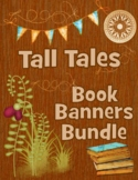 ELA Guidebooks -- Tall Tales -- Book Banner Projects Bundle