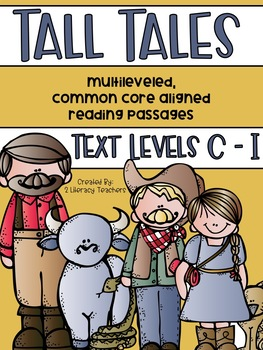 Tall Tales: CCSS Aligned Leveled Passage and Activities Levels C - I