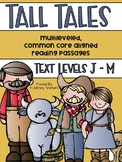 Tall Tales: CCSS Aligned Leveled Passage and Activities Levels J - M