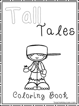 Tall Tales Coloring Book worksheets.  Preschool-2nd Grade