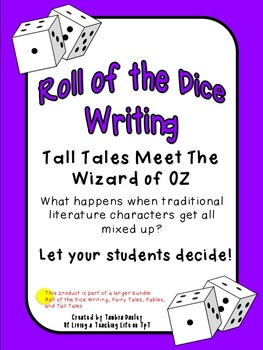 Roll of the Dice Writing {Tall Tales}