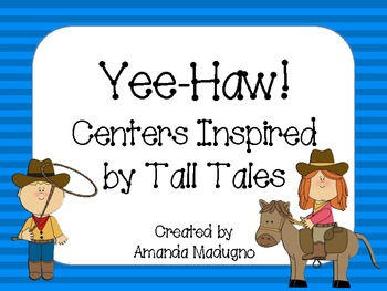 Tall Tales Inspired Centers