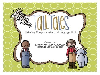 Tall Tales Listening Comprehension and Language Unit