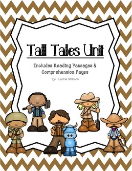 Tall Tales Unit (Features reading passages & comprehension pages)
