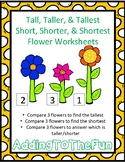 Tall, Taller, Tallest & Short, Shorter, Shortest ~ Flower Measurement Worksheets