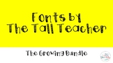 Tall Teacher Fonts: GROWING BUNDLE