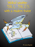 Tall tales with a modern twist: creative writing unit; Common Core aligned