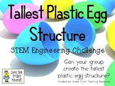Tallest Plastic Egg Structure - STEM Engineering Challenge