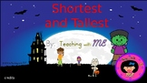 Tallest and Shortest- Halloween