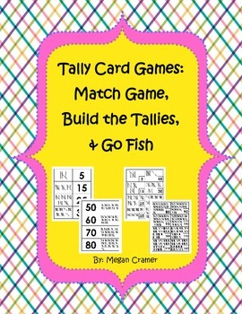 Tally Card Games: Match Game, Build the Tallies, Go Fish