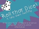 Roll that Dice! A Tally Chart Activity