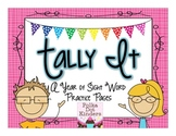 Tally It!  A Year of Sight Word Practice Pages