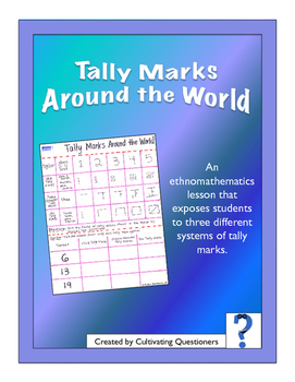Tally Marks Around the World: An Ethnomathematics Counting Lesson