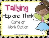 Tallying Hop and Think