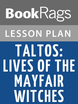 Taltos: Lives of the Mayfair Witches Lesson Plans