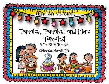 Tamales, Tamales, and More Tamales!  A Christmas Tradition (English Version)