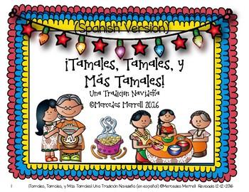 ¡Tamales, Tamales, y Más Tamales!  Una Tradición Navideña