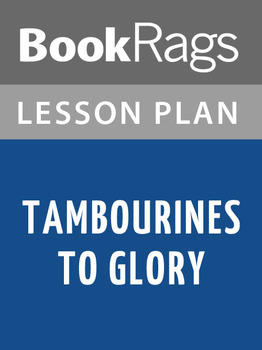 Tambourines to Glory Lesson Plans