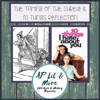 Taming of the Shrew & 10 Things Reflection