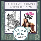 The Taming of the Shrew & 10 Things Reflection