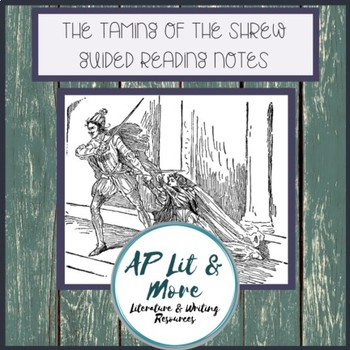 Taming of the Shrew Guided Reading Notes