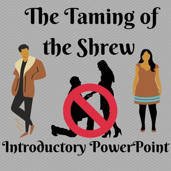 Taming of the Shrew Introduction Power Point Presentation