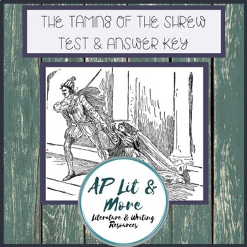Taming of the Shrew Test & Key - Short Answer, Quote Analysis & Short Essay