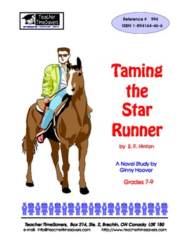 Taming the Star Runner by S.E. Hinton: Novel study for Grades 7-8