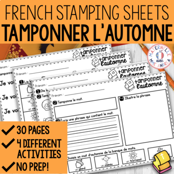 Tamponner l'automne (FRENCH Fall Stamping activities)
