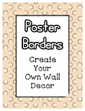 Tan Pastel Poster Frames * Create Your Own Dream Classroom