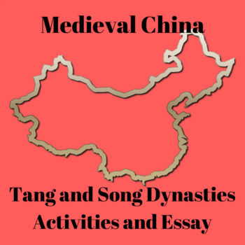 Tang and Song Dynasties Medieval China Activities Reading and Essay Prompt