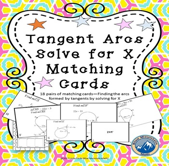 Tangent Arcs--Find Measure by Solving for X Matching Card Set