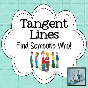 Tangent Lines Find Someone Who