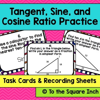 Tangent, Sine and Cosine Ratio Practice Task Cards