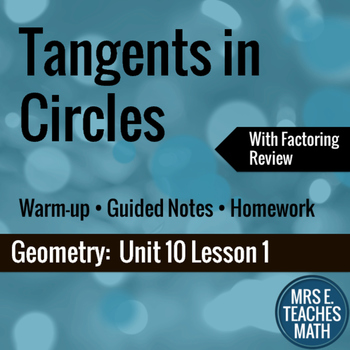 Tangents in Circles Lesson