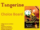 Tangerine Choice Board Novel Study Activities Menu Book Pr