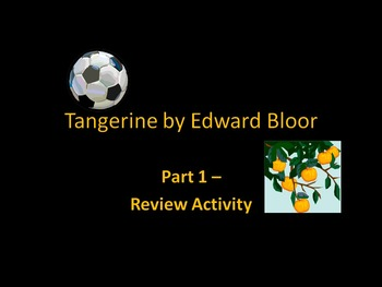 Tangerine Novel - Part 1 Review Activity