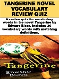 """Tangerine"" Novel Vocabulary Review Quiz"