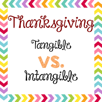 Tangible vs. Intangible- Thanksgiving Style