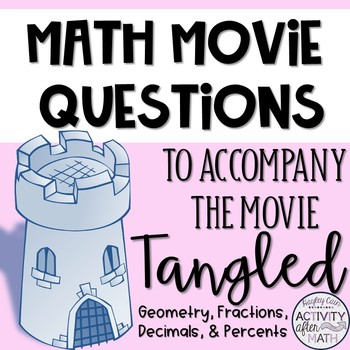 Math Movie Questions to accompany the movie Tangled!
